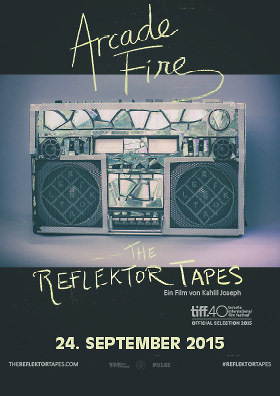 ARCADE FIRE - THE REFLECTOR TAPES