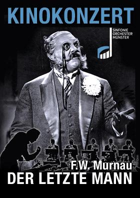 Kinokonzert: DER LETZTE MANN