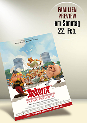Familienpreview - Asterix: Im Land der Götter (3D)