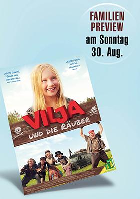 Familien-Preview: Vilja und die Räuber um 15:30 Uhr