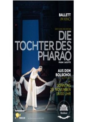 BolshoiBallett live: Pharaoh´s Daughter (Tochter
