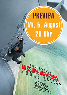 "Preview ""Mission: Impossible - Rogue Nation"""