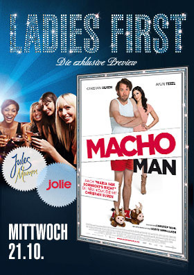 21.10. - Ladies First: Macho Man