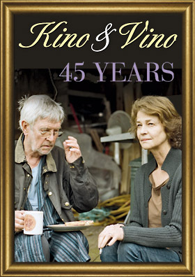 Kino&Vino Preview: 45 YEARS