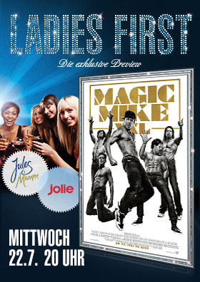 Ladies First Preview - Magic Mike XXL