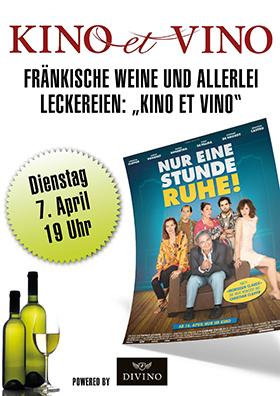 """Kino et Vino """"Nur eine Stunde Ruhe!"""""""