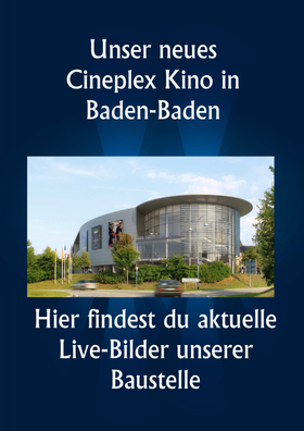 Cineplex Baden-Baden - Neubau -