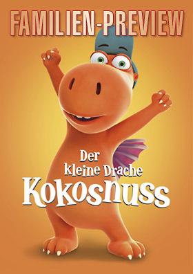 Familien-Preview: DER KLEINE DRACHE KOKOSNUSS