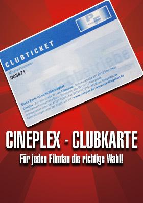 Die Cineplex Clubkarte - Für jeden Filmfan die richtige Wahl!