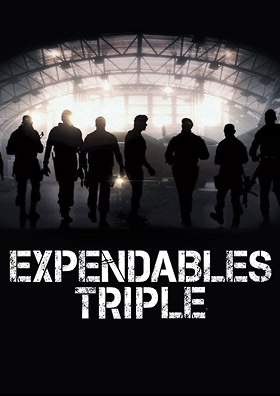 EXPENDABLES Triple