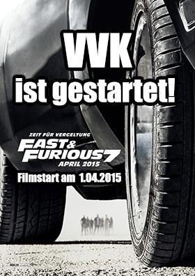 Fast & Furious 7 - VVK ist gestartet