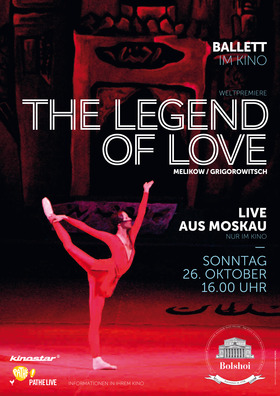 Bolshoi LIVE | The Legend of Love 26.10.
