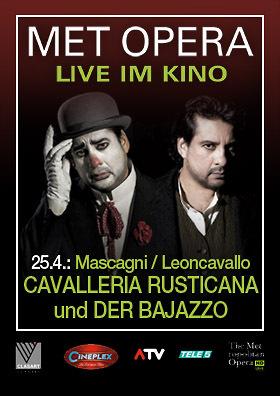 MET live: CAVALLERIA RUSTICANA & DER BAJAZZO