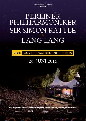 Die Berliner Philharmoniker, Sir Simon Rattle und Lang Lang, LIVE
