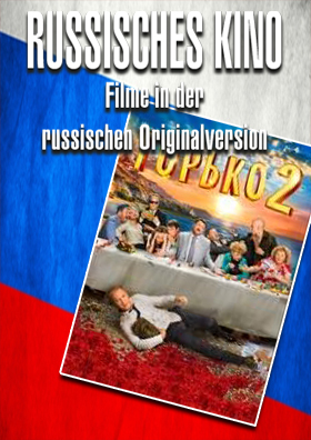 03.05. - Russisches Kino: Gorko! 2