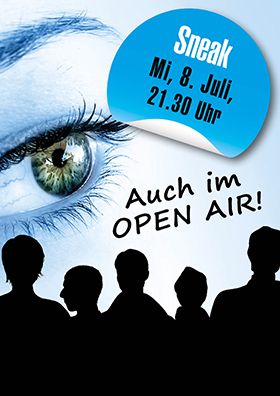 Sneak im Open Air!
