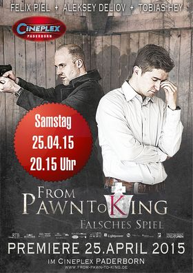 From Pawn To King  – Falsches Spiel / PREMIERE