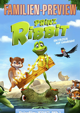 Familien-Preview: PRINZ RIBBIT (3D)