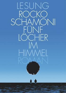 Rocko Schamoni liest: FÜNF LÖCHER IM HIMMEL