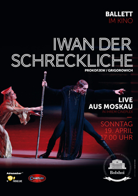Bolschoi Ballett 2014/15: Iwan der Schreckliche