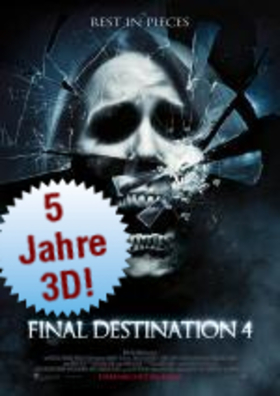 5 Jahre 3D: Final Destination 4 3D
