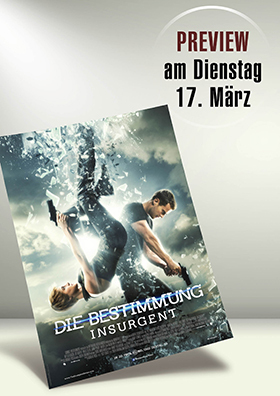 "Preview ""Die Bestimmung - Insurgent"""