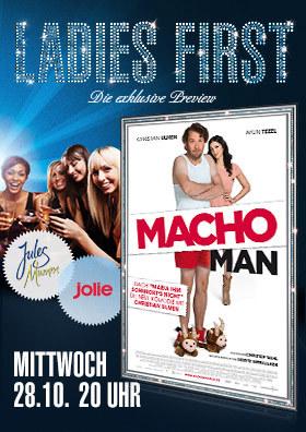 """Ladies First """"Macho Man"""""""