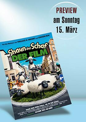 15.03. - Familienpreview: Shaun das Schaf