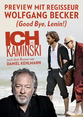 Preview ICH UND KAMINSKI mit Regisseur Wolfgang Becker