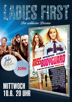"Ladies First ""Miss Bodyguard"" am 10.06."