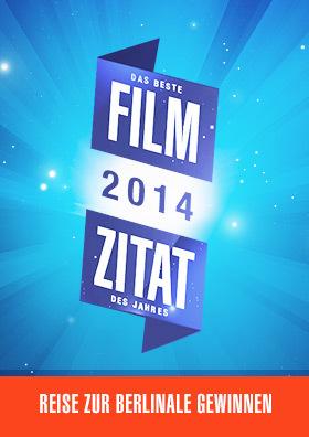Filmzitats des Jahres 2014 - Jetzt abstimmen!