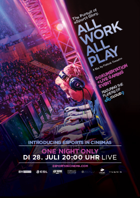 ESports in Cinema - All Work All Play