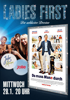 Ladies First: Da muss Mann durch
