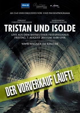 07.08. - Bayreuther Festspiele 2015: Tristan und Isolde