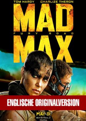 Englische Originalversion - Mad Max: Fury Road