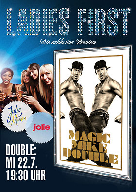Ladies First: MAGIC MIKE Double