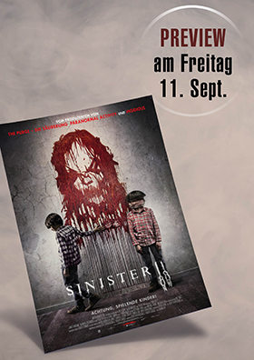 11.09. - Preview: Sinister 2