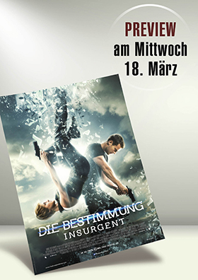 Preview: DIE BESTIMMUNG - INSURGENT