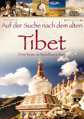 Auf der Suche nach dem alten Tibet - Eine Reise zu Buddhas Erben