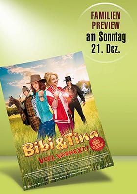 21.12. - Familienpreview: Bibi und Tina - Voll verhext!