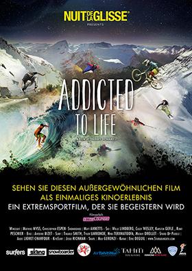 Nuit de la Glisse: Addicted to Life