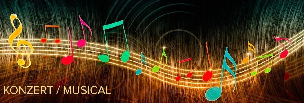 Konzert & Musical