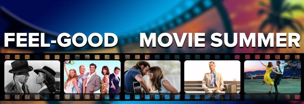 Feel Good Summer Movies
