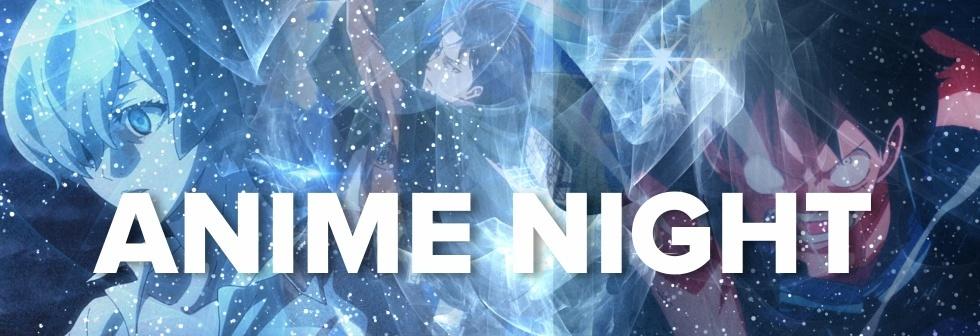 Anime Night