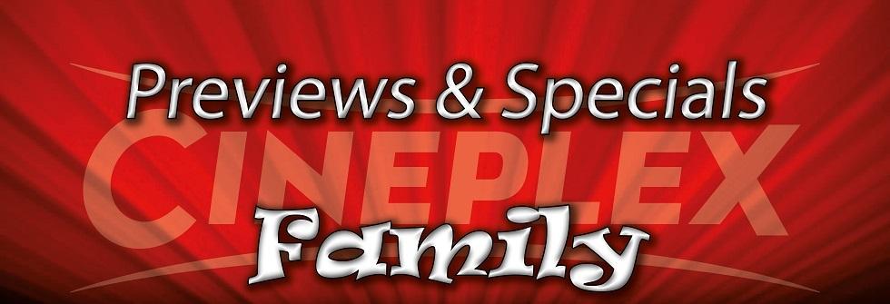 Previews & Specials Family