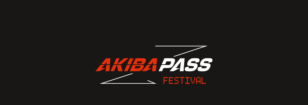AKIBA PASS Festival