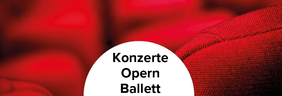 Event, Konzert, Oper, Ballett