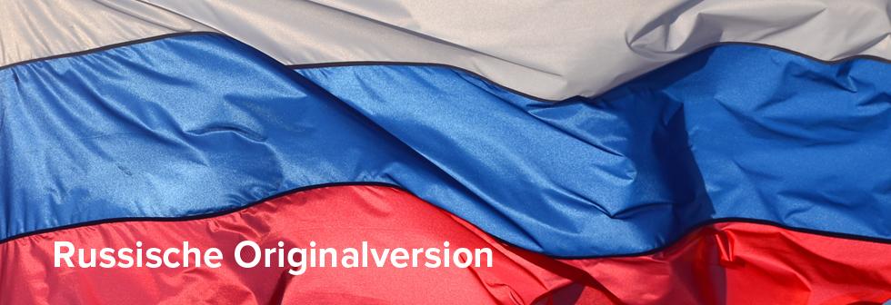 Russische Originalfassungen