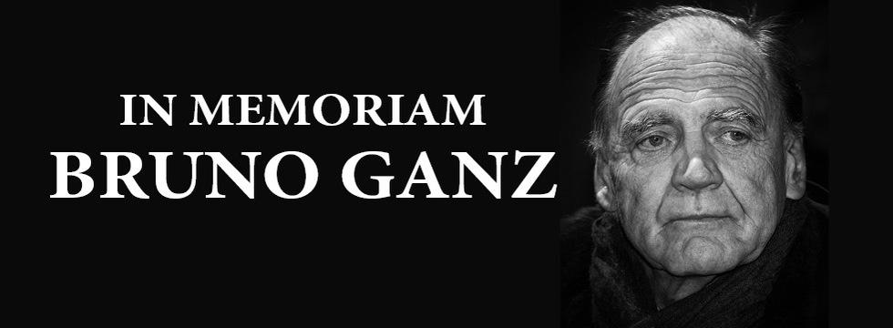 IN MEMORIAM BRUNO GANZ