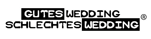 Gutes Wedding Schlechtes Wedding